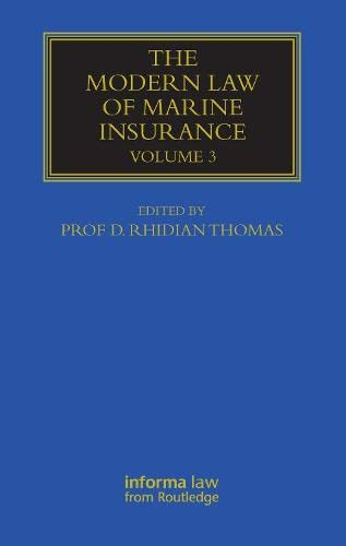 Modern Law Of Marine Insurance: Volume 3 (Maritime And Transport Law Library)