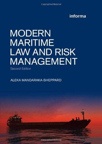 Modern Maritime Law and Risk Management (Maritime: Aleka Mandaraka-Sheppard