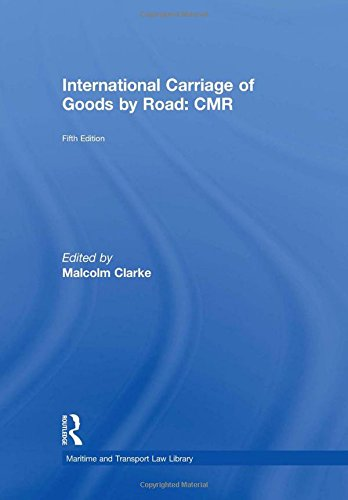 9781843118404: International Carriage of Goods by Road: CMR (Maritime and Transport Law Library)