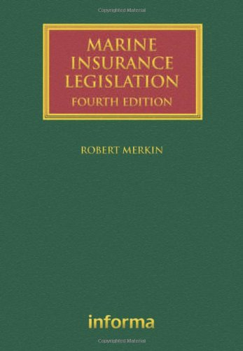 Marine Insurance Legislation (Lloyd's Shipping Law Library): Merkin, Robert