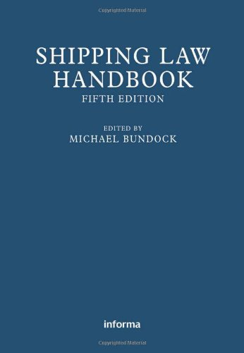 9781843119463: Shipping Law Handbook (Lloyd's Shipping Law Library)