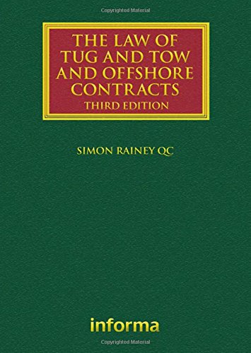 9781843119685: The Law of Tug and Tow and Offshore Contracts (Lloyd's Shipping Law Library)