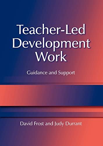 9781843120063: Teacher-Led Development Work: Guidance and Support