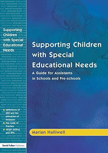 9781843120070: Supporting Children with Special Educational Needs: A Guide for Assistants in Schools and Pre-schools