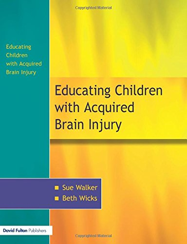 9781843120513: The Education of Children with Acquired Brain Injury