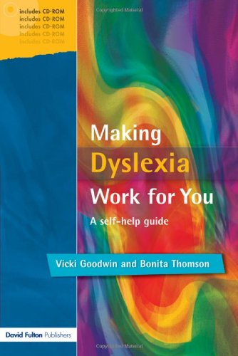 9781843120919: Making Dyslexia Work for You: A Self-help Guide