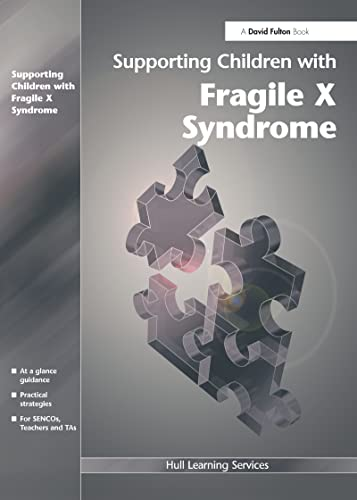 9781843122265: Supporting Children with Fragile X Syndrome (Volume 9)