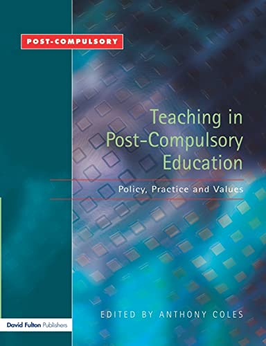 9781843122333: Teaching in Post-Compulsory Education: Policy, Practice and Values (2004)