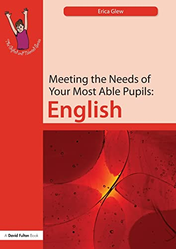 9781843122616: Meeting the Needs of Your Most Able Pupils: English (The Gifted and Talented Series) (Volume 3)
