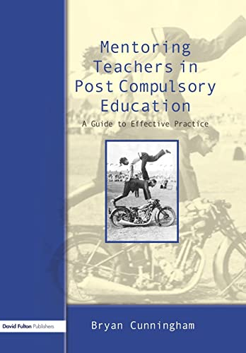 9781843123163: Mentoring Teachers in Post-Compulsory Education: A Guide to Effective Practice