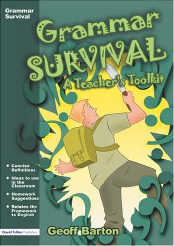 9781843123439: Grammar Survival: A Teacher's Toolkit