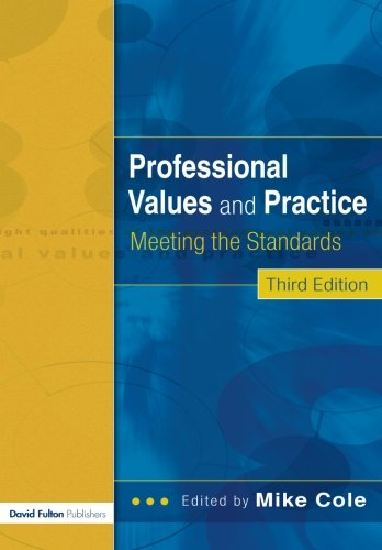 9781843123842: Professional Values and Practices for Teachers and Student: Meeting the Standards