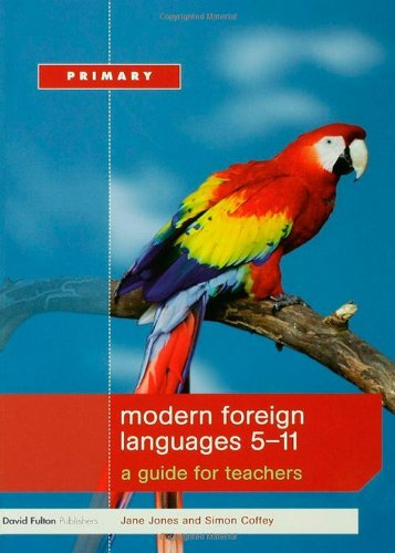 9781843123903: Modern Foreign Languages 5-11: A Guide for Teachers (Primary 5-11 Series)