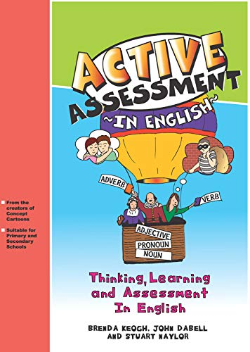 Active Assessment in English: Thinking Learning and: Dabell, John, Naylor,