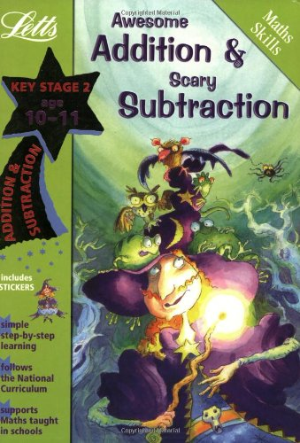 9781843150954: Awesome Addition and Scary Subtraction Age 10-11 (Letts Magical Skills): Addition and Subtraction: Ages 10-11 (Magic Skills)