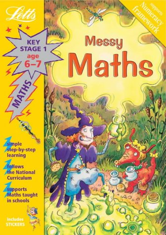 Messy Maths Age 6-7 (Letts Magical Topics): Huggins-Cooper, Lynn and