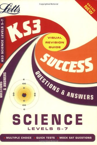 9781843151388: Key Stage 3 Science Q&A Success Guide: Levels 5-7 (Key Stage 3 Success Guide Question and Answers) (Key Stage 3 Success Guides Questions & Answers)
