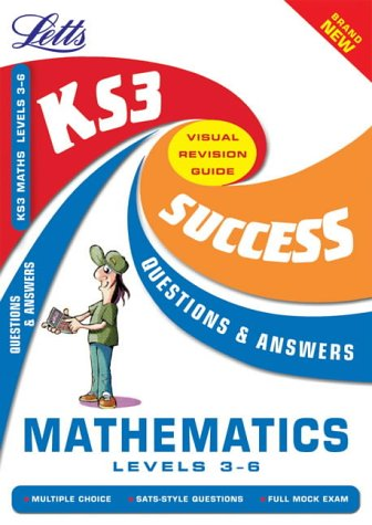9781843151418: KS3 Maths Q&A Success Guides: Level 3-6: Levels 3-6 (Key Stage 3 Success Guides Questions & Answers S.)