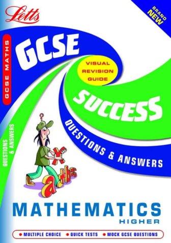 9781843152330: GCSE Maths Higher (GCSE Success Guides Questions & Answers)