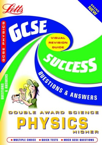 GCSE Physics Higher (GCSE Success Guides Questions & Answers) (1843152355) by Brian Arnold