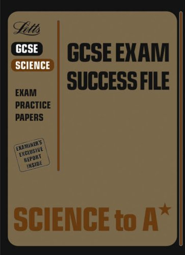Science to A* (GCSE Exam Success File) (1843153092) by Bob McDuell; Graham Booth; Byron Dawson; Ian Honeysett