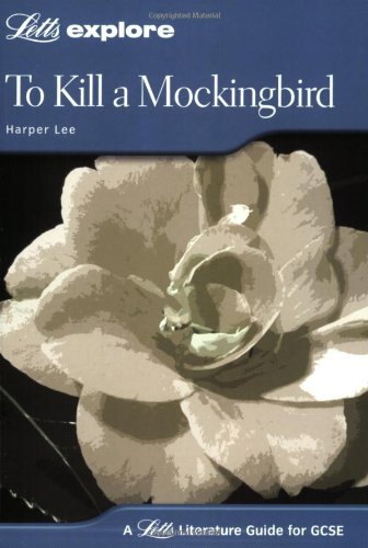 9781843153139: Letts Explore GCSE Text Guidesto Kill a Mockingbird