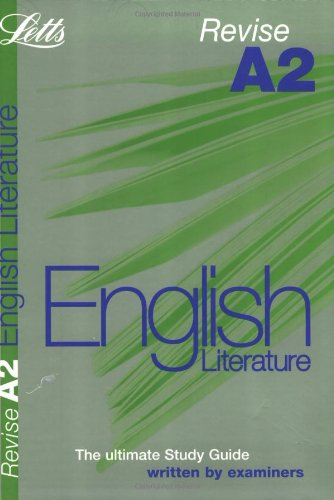 Revise A2 English Literature (Revise A2 Study Guide): Letts Educational