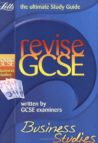 9781843155034: Revise GCSE Business Studies (2010 Exams Only) (Letts Revise GCSE)