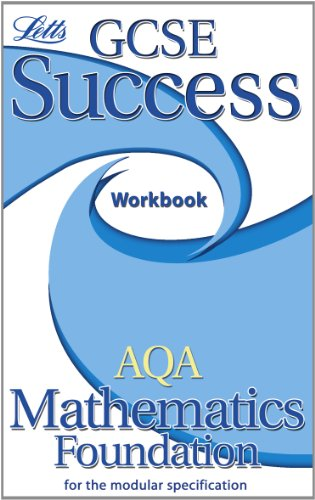 9781843156628: AQA Maths (Modular) Foundation Tier: Workbook (2012 Retakes Only) (Letts GCSE Success)
