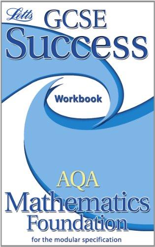 9781843156628: AQA Maths (modular) Foundation Tier: Workbook (2012 Retakes Only) (Letts GCSE Success)