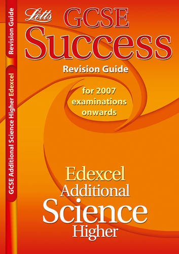 9781843156857: Edexcel Additional Science - Higher Tier: Revision Guide (2012 Exams Only) (Letts GCSE Success)