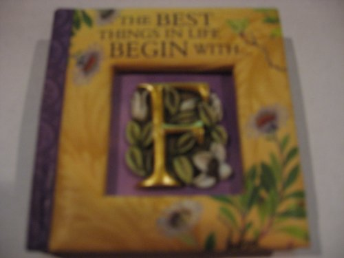 The Best Things In Life Begin With : F Little Book of Quotations': Heraldry, History &