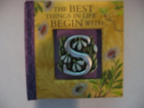 9781843162407: The Best Things In Life Begin With S: A Little Book of Quatations [Hardcover]