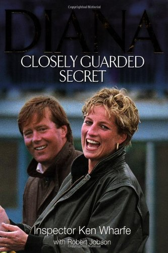 9781843170051: Diana: Closely Guarded Secret (Diana Princess of Wales)