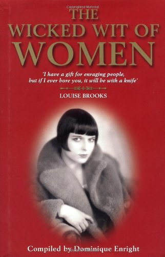 9781843170112: The Wicked Wit of Women