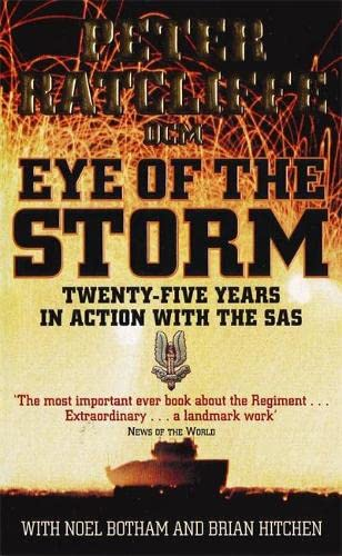 9781843170525: Eye of the Storm: Twenty-five Years in Action with the SAS