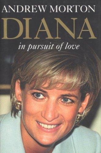 Diana in Pursuit of Love: Andrew Morton