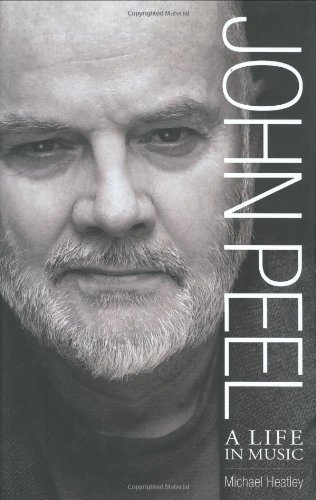 9781843171515: John Peel: A Life in Music