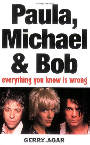 9781843171560: Paula, Michael and Bob: Everything You Know Is Wrong