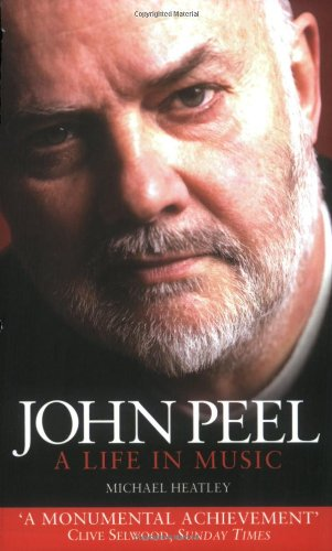 9781843171577: John Peel: A Life in Music
