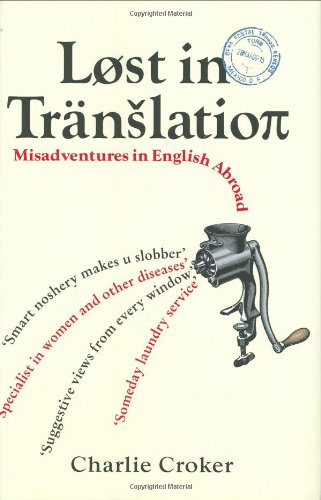 9781843172086: Lost in Translation: Misadventures in English