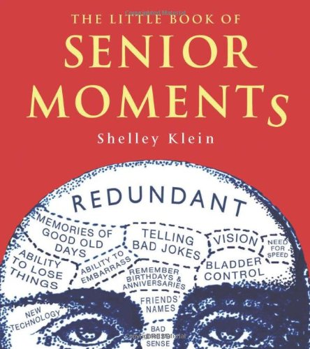 9781843172550: The Little Book of Senior Moments