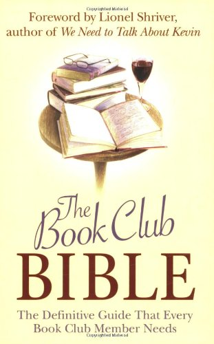 9781843172697: The Book Club Bible: The Definitive Guide That Every Book Club Member Needs