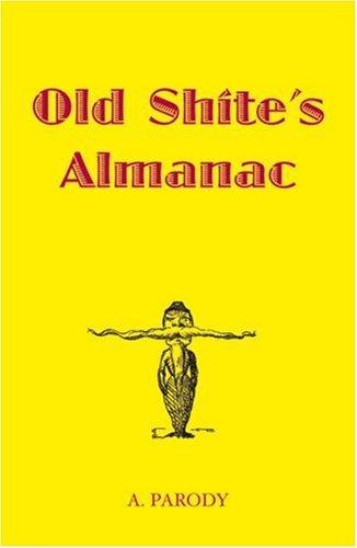 9781843172765: Old Shite's Almanac