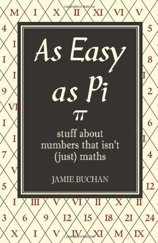 9781843173557: As Easy As Pi: Stuff about numbers that isn't (just) maths