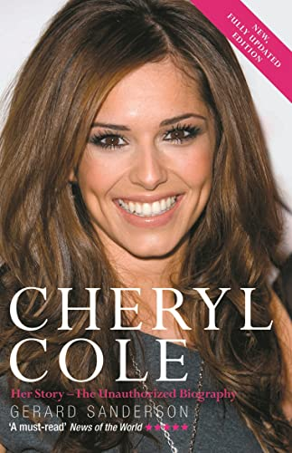 9781843173892: Cheryl Cole: Her Story - The Unauthorized Biography