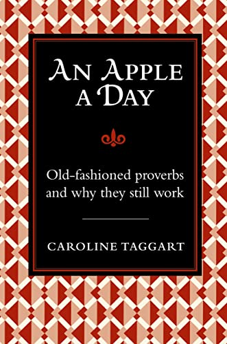 9781843173922: An Apple A Day: Old-Fashioned Proverbs and Why They Still Work