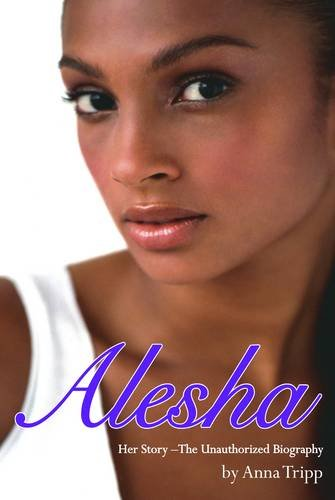 9781843174431: Alesha Dixon: Her Story - The Unauthorized Biography