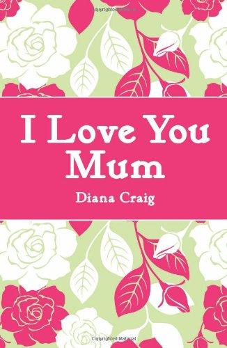 9781843174509: I Love You Mum