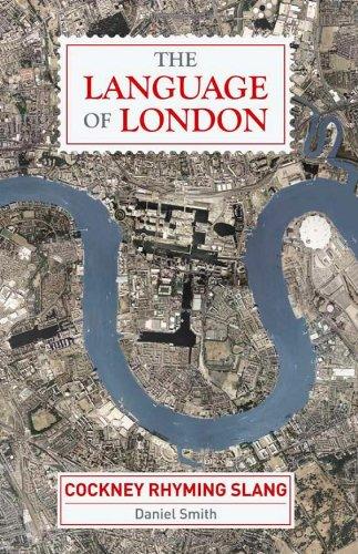 9781843175742: The Language of London: Cockney Rhyming Slang